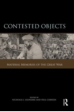 Contested Objects: Material Memories of the Great War (Paperback) book cover