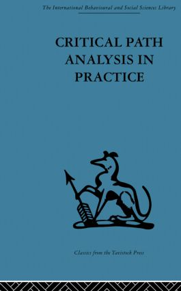 Critical Path Analysis in Practice: Collected papers on project control, 1st Edition (Paperback) book cover