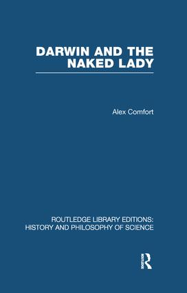 Darwin and the Naked Lady: Discursive Essays on Biology and Art (Paperback) book cover