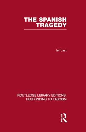 The Spanish Tragedy (RLE Responding to Fascism)