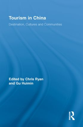 Tourism in China: Destination, Cultures and Communities (Paperback) book cover