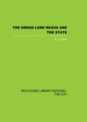 The Urban Land Nexus and the State (Paperback) book cover