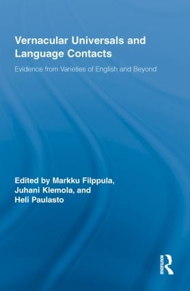 Vernacular Universals and Language Contacts: Evidence from Varieties of English and Beyond (Paperback) book cover