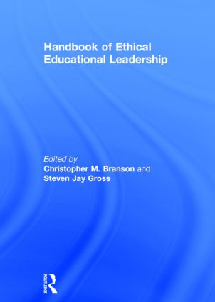 Handbook of Ethical Educational Leadership: 1st Edition (Hardback) book cover
