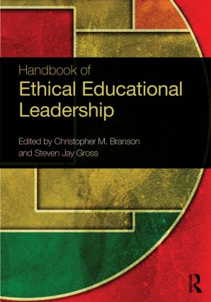 Handbook of Ethical Educational Leadership (Paperback) book cover