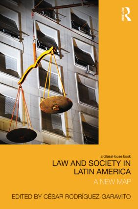 Law and Society in Latin America: A New Map (Hardback) book cover