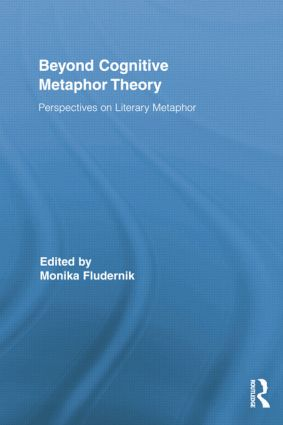 Beyond Cognitive Metaphor Theory: Perspectives on Literary Metaphor (Paperback) book cover