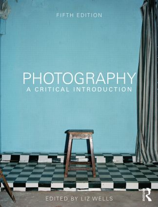 Photography: A Critical Introduction book cover