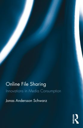 Online File Sharing: Innovations in Media Consumption (Hardback) book cover