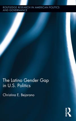 The Latino Gender Gap in U.S. Politics (Hardback) book cover