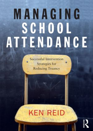Managing School Attendance: Successful intervention strategies for reducing truancy (Paperback) book cover