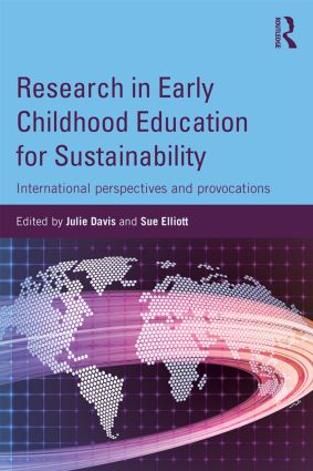 Research in Early Childhood Education for Sustainability: International perspectives and provocations book cover