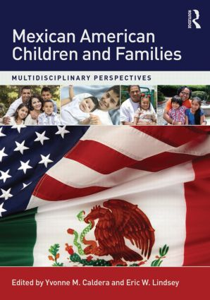 Mexican American Children and Families: Multidisciplinary Perspectives, 1st Edition (Paperback) book cover