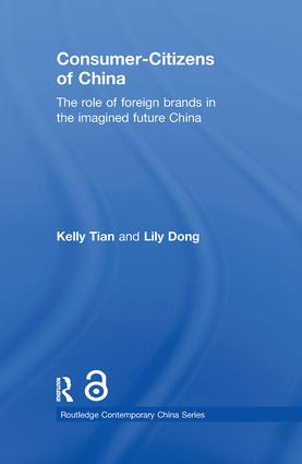 Consumer-Citizens of China: The Role of Foreign Brands in the Imagined Future China, 1st Edition (Paperback) book cover