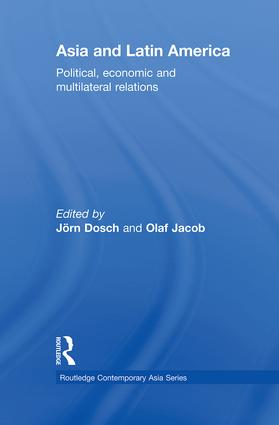 Asia and Latin America: Political, Economic and Multilateral Relations book cover