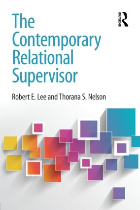 The Contemporary Relational Supervisor (Paperback) book cover