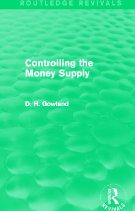 Controlling the Money Supply (Routledge Revivals) (Hardback) book cover