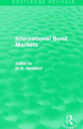 International Bond Markets (Routledge Revivals): 1st Edition (Paperback) book cover
