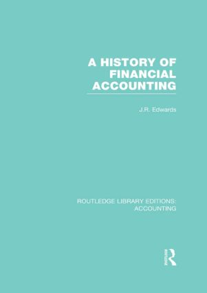 A History of Financial Accounting (RLE Accounting) (Hardback) book cover