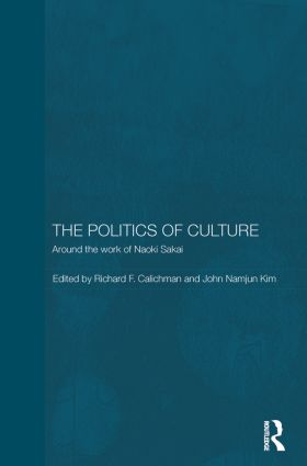 The Politics of Culture: Around the Work of Naoki Sakai (Paperback) book cover