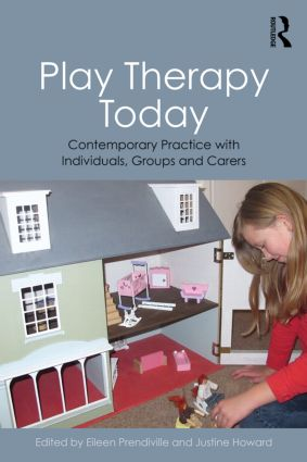 Play Therapy Today: Contemporary Practice with Individuals, Groups and Carers, 1st Edition (Paperback) book cover