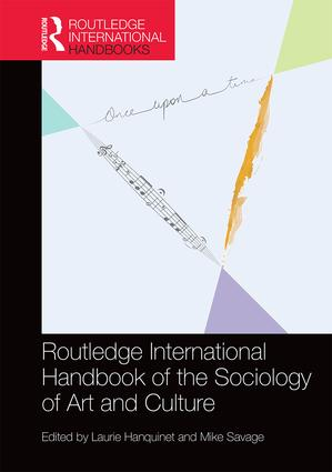 Routledge International Handbook of the Sociology of Art and Culture (Hardback) book cover