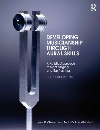 Developing Musicianship Through Aural Skills: A Holistic Approach to Sight Singing and Ear Training, 2nd Edition (Paperback) book cover