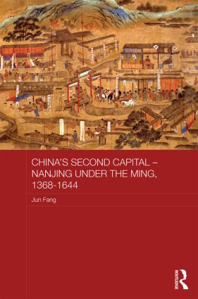 China's Second Capital - Nanjing under the Ming, 1368-1644: 1st Edition (Hardback) book cover