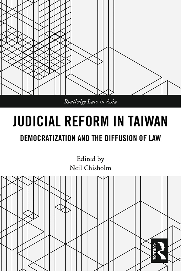 Judicial Reform in Taiwan: Democratization and the Diffusion of Law book cover