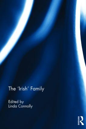 The 'Irish' Family: 1st Edition (Hardback) book cover