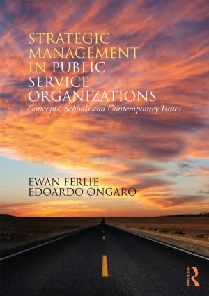 Strategic Management in Public Services Organizations: Concepts, Schools and Contemporary Issues, 1st Edition (Paperback) book cover