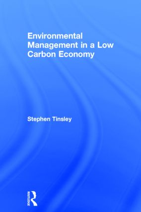 Environmental Management in a Low Carbon Economy