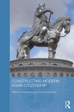 Constructing Modern Asian Citizenship (Hardback) book cover
