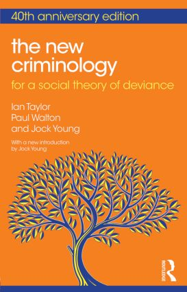 The New Criminology: For a Social Theory of Deviance, 2nd Edition (Paperback) book cover