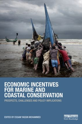 Economic Incentives for Marine and Coastal Conservation: Prospects, Challenges and Policy Implications (Paperback) book cover