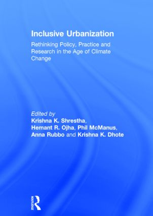 Inclusive Urbanization: Rethinking Policy, Practice and Research in the Age of Climate Change book cover