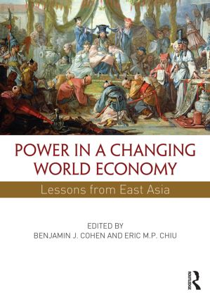 Power in a Changing World Economy: Lessons from East Asia (Paperback) book cover