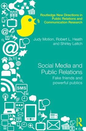 Social Media and Public Relations: Fake Friends and Powerful Publics (Hardback) book cover