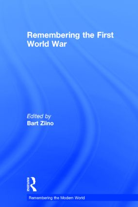 Remembering the First World War: 1st Edition (Hardback) book cover