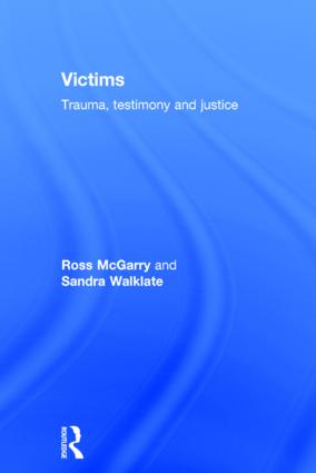 Victims: Trauma, testimony and justice, 1st Edition (Hardback) book cover