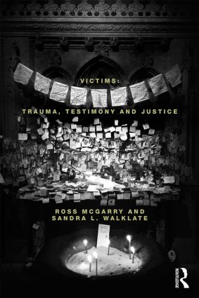 Victims: Trauma, testimony and justice, 1st Edition (e-Book) book cover