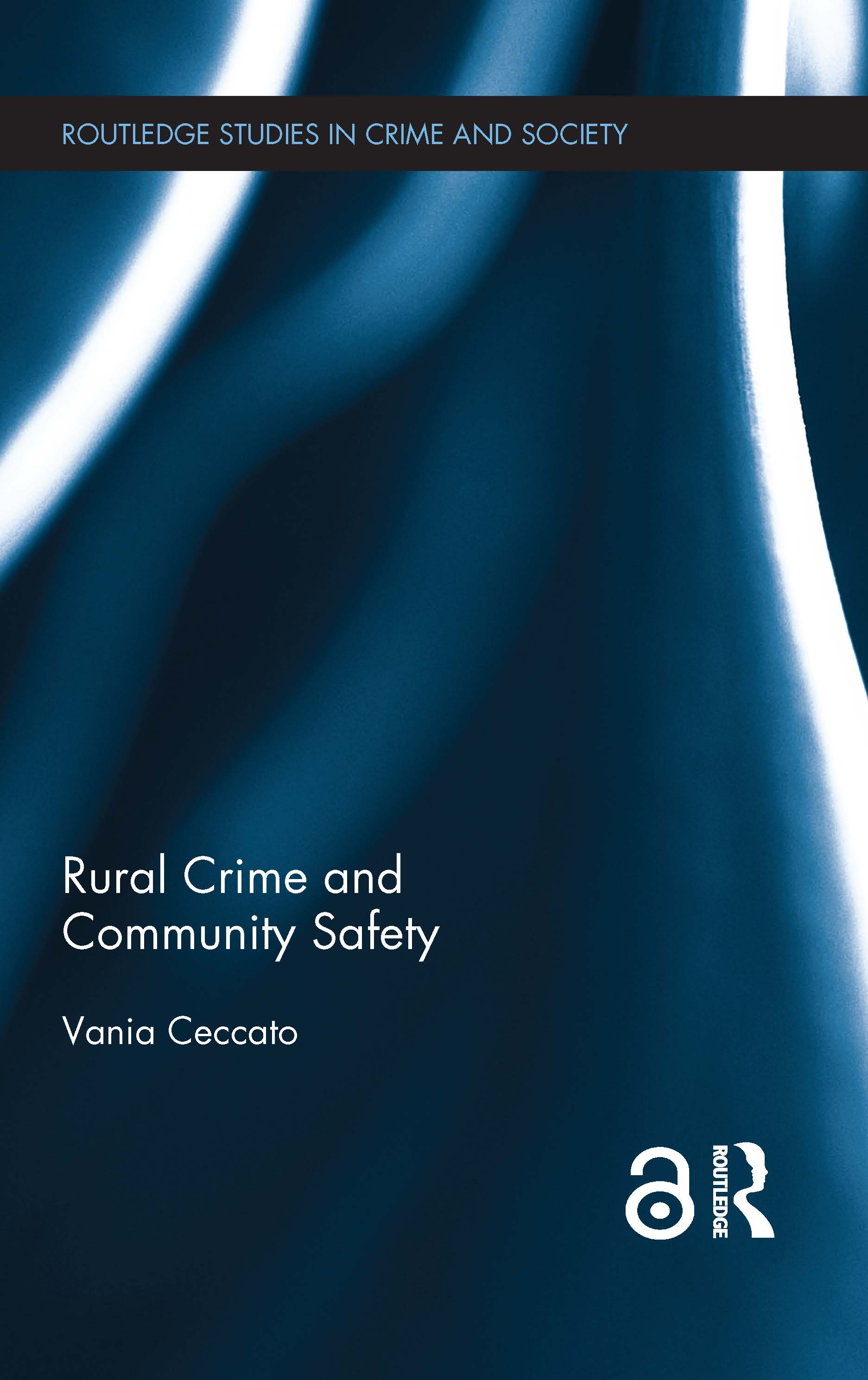 Rural Crime and Community Safety: 1st Edition (Hardback) book cover