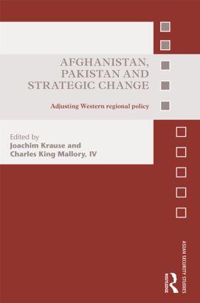 Afghanistan, Pakistan and Strategic Change: Adjusting Western regional policy (Hardback) book cover