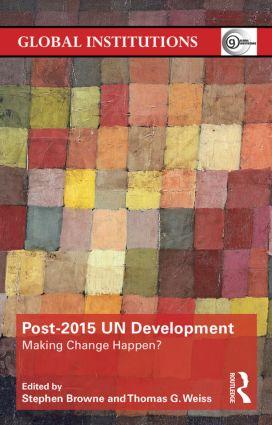 Post-2015 UN Development: Making Change Happen?, 1st Edition (Paperback) book cover