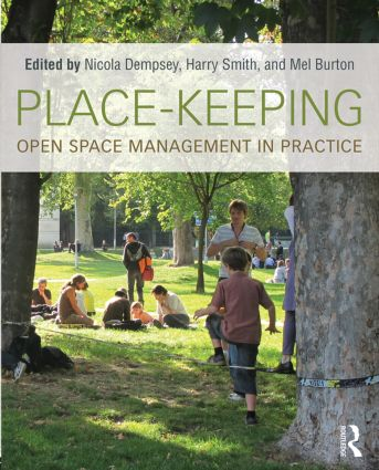 Place-Keeping: Open Space Management in Practice (Paperback) book cover