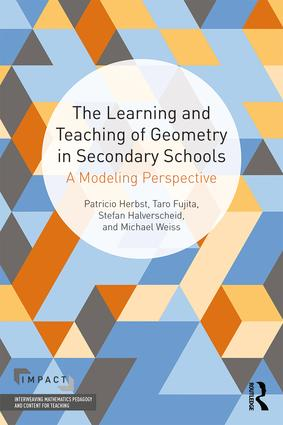 The Learning and Teaching of Geometry in Secondary Schools: A Modeling Perspective book cover