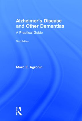 Alzheimer's Disease and Other Dementias: A Practical Guide, 3rd Edition (Hardback) book cover