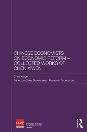Chinese Economists on Economic Reform – Collected Works of Chen Xiwen (Hardback) book cover