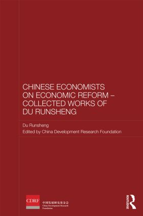 Chinese Economists on Economic Reform – Collected Works of Du Runsheng (Hardback) book cover