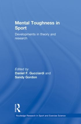 Mental Toughness in Sport: Developments in Theory and Research (Paperback) book cover